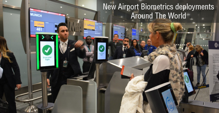 New Airport Biometrics Deployments Around The World