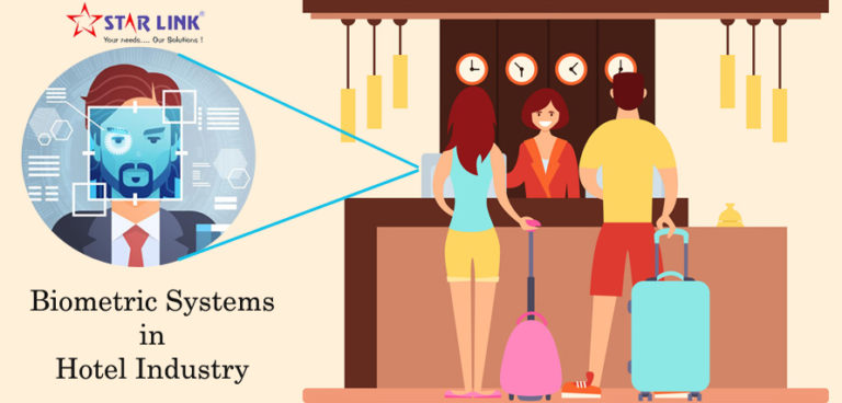 Advantages Of Biometric Systems In Hotel Industry