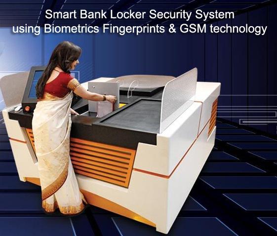 Smart bank locker security system using biometrics fingerprints and GSM technology