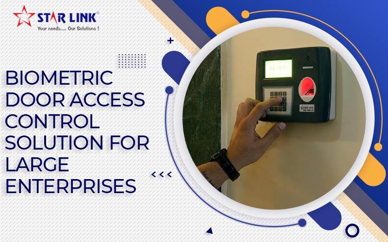 Biometric Door Access Control Solution for Large Enterprises