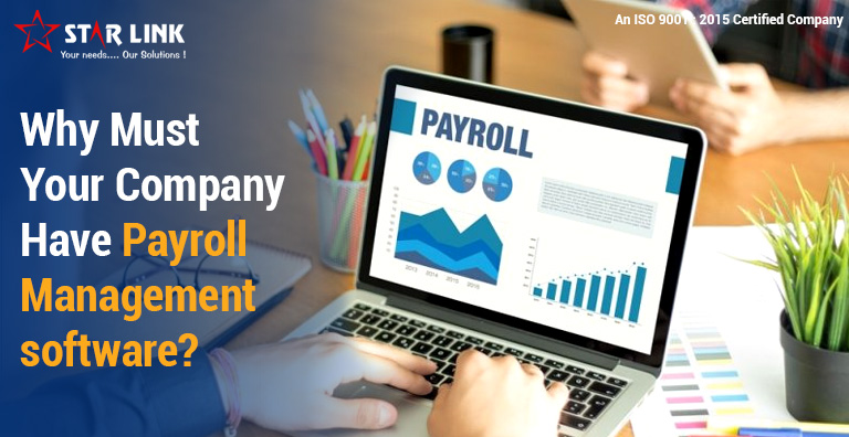Why must your company have Payroll Management software