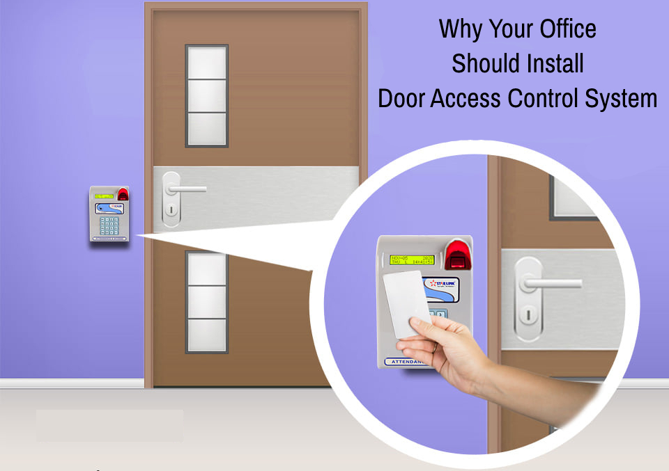 8 Reasons Why Your Office Should Install A Door Access Control System